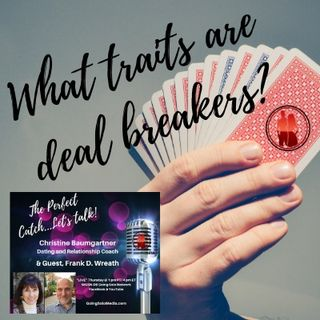 What Traits Are Deal Breakers