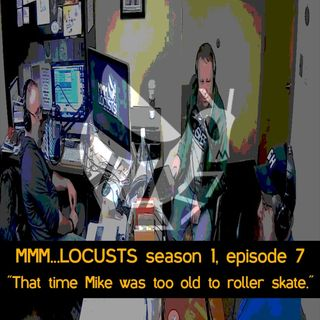 "1.7 ""That time Mike was too old to roller skate."""