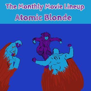 Ep. 18: Atomic Blonde