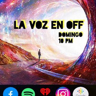 La Voz en Off ft. Proyecto Soledad