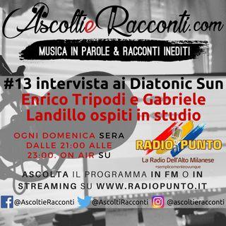 Radio Punto | #13 Intervista Diatonic Sun 12-6-2018