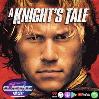 Back to A Knight's Tale w/ Sirr Woods