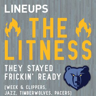 They Stayed Frickin' Ready (Week 6: Clippers, Jazz, Timberwolves, Pacers)