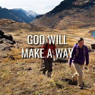 God Will Make A Way - Morning Manna #3083