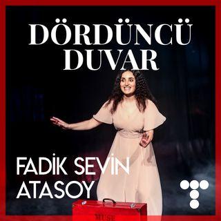 DD:S2E10 Fadik Sevin Atasoy, Muse, Oyunun Yazımı ve Çevirisi, Tek kişilik Müzikal