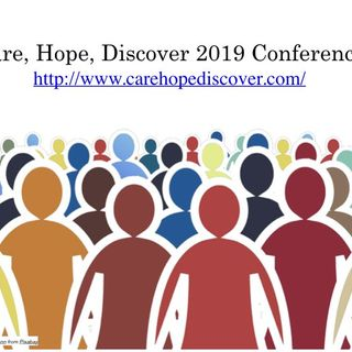 Care, Hope, Discover 2019 Conference