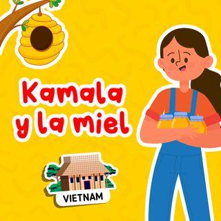 Kamala y la miel 32 I Cuentos infantiles I Cuentos para dormir
