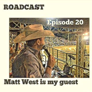 Episode 20 Matt West is my guest