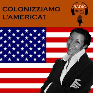 Colonizziamo l'America?