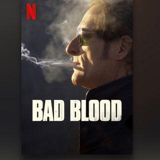 BAD BLOOD  (Serie, basado en hechos reales)