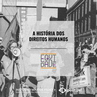 #2 - A história dos direitos humanos
