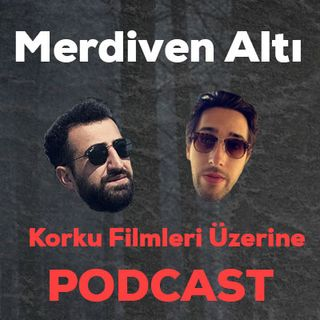 SCREAM (1996) - MERDİVEN ALTI I PODCAST #1