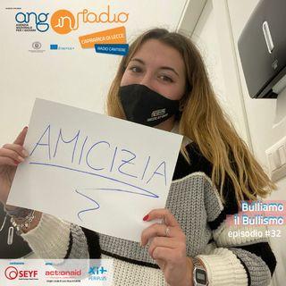 Puglia - Radio Cantiere - #32 Bulliamo il bullismo