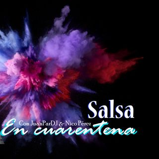 Salsa en Cuarentena episodio 1