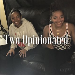Two Opinionated