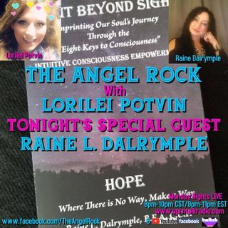"""The Angel Rock With Lorilei Potvin""""I have My very Special Guest, Raine Dalrymple"""