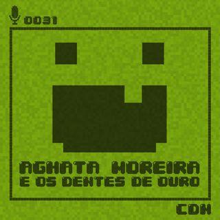 Coletivo de Najas: Aghata Moreira e os dentes de ouro