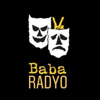 Episode 2 - Baba Radyo 📻