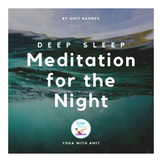 Meditation for the Night Deep Sleep