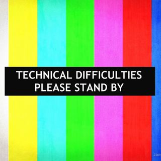 Episode 73 - Broadcast Interruptions