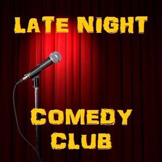 LATE NIGHT COMEDY CLUB