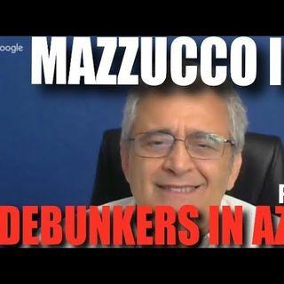 MAZZUCCO live - Puntata 53 (Debunkers in azione 15-06-2019)