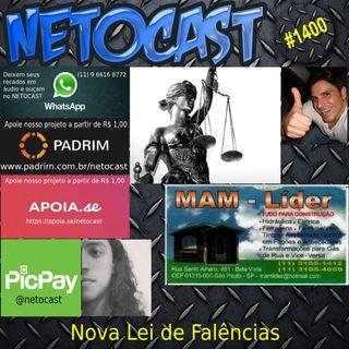 NETOCAST 1400 DE 02/03/2021 - NOVA LEI DE FALÊNCIAS