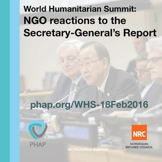 World Humanitarian Summit: NGO reactions to the Secretary-General's Report