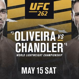MMAFP: #UFC262 Charles Oliveira vs. Michael Chandler