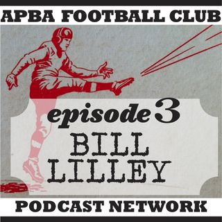 Ep 3 |  An APBA Life Bill Lilley, the 72 Fins, 68 'Boys, tourney play and brushes with sports celebs