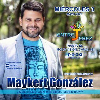 ¿Qué hago con mis Emociones Hoy Entrevista a Maykert Gonzalez Psicoterapeuta