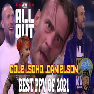 AEW ALL OUT 2021 Post Show: Punk, Cole, Danielson, Soho=XMAS | The RCWR Show 9/5/21