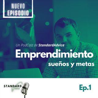 Ep1. Emprendimiento | Sueños o metas