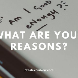 1710 What Are Your Reasons?