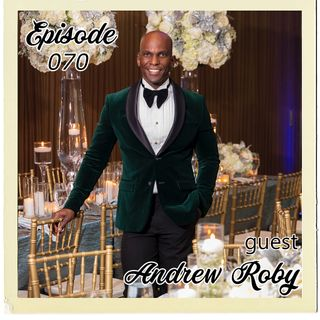 The Cannoli Coach: Event Storyteller Extraordinaire w/Andrew Roby | Episode 070