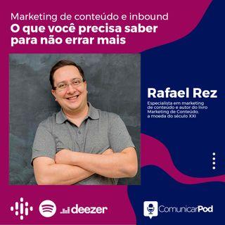 ComunicarPod #34 | Marketing de conteúdo e inbound com Rafael Rez