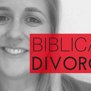 Biblical Divorce (Part 5/7): Is There More Than 1 Kind Of Divorce?