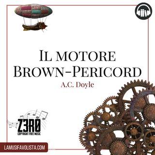 IL MOTORE BROWN-PERICORD • A.C. Doyle ☎ Audioracconto ☎