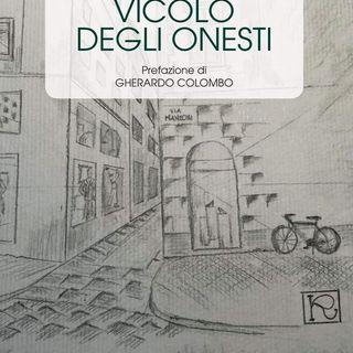 """RAFFAELLA GIURI. Presentazione del libro """"VICOLO DEGLI ONESTI""""."""
