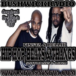 Hip Hop, Beats & Thangs with Finsta & Rellik 12/15/18