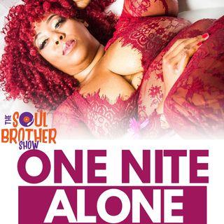 One Nite Alone