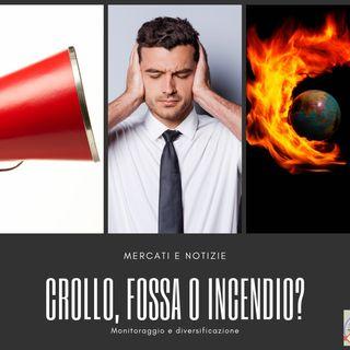 La Borsa...in poche parole - 23/5/2019 - Crollo, fossa o incendio?
