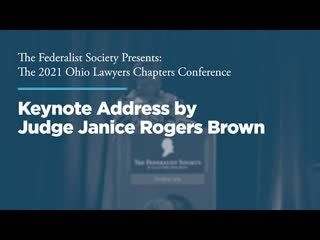 Keynote Address by Judge Janice Rogers Brown