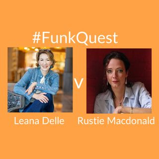 FunkQuest - Season 1 - Semi Final 2 - Rustie MacDonald v Leana Delle