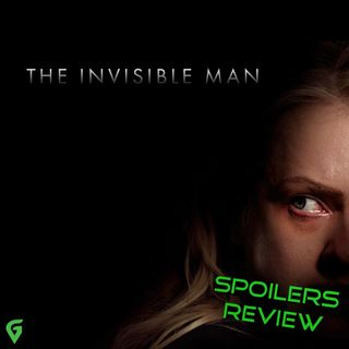 The Invisible Man - Spoilers Review