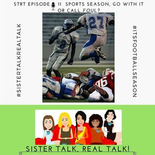 STRT - Episode 11 - Sports Season - Roll With It or Call Foul?