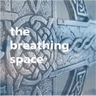 Breathing | Space Broadcast: Christ's Great Commandments