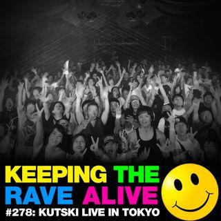 Episode 278: Kutski Live In Tokyo!