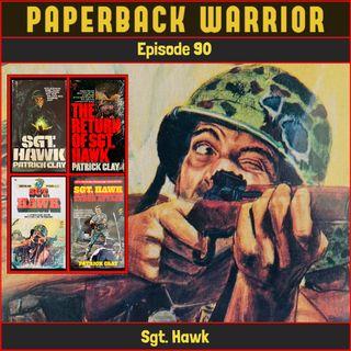 Episode 90: Sgt. Hawk