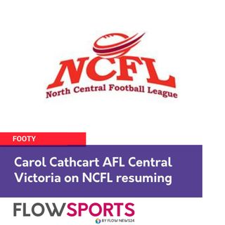 Carol Cathcart, AFL Central Victoria, on North Central Footy and Netball cancelled this weekend, and where to from here
